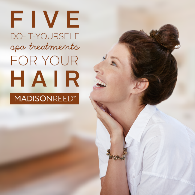 5 DIY Spa Treatments for Your Hair from Madison Reed