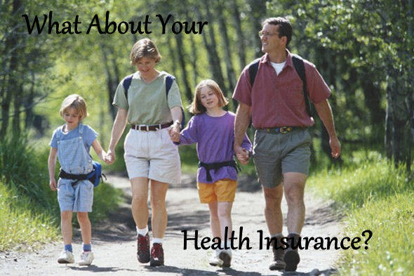 What about your health insurance?