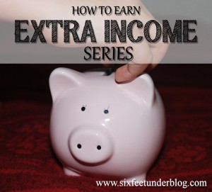 How to earn extra income series