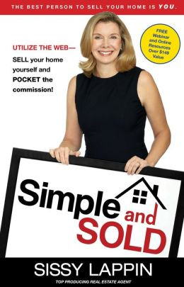 Sell Your Home Yourself! Book Review: Simple and Sold