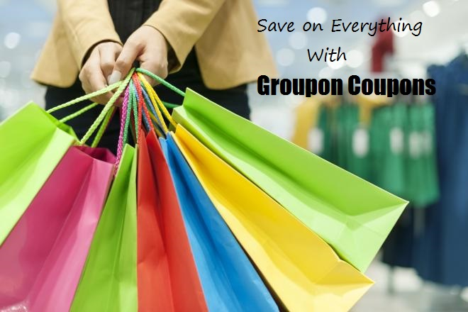 Save on Everything With Groupon Coupons