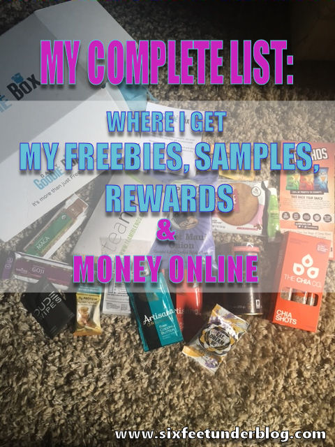 WHERE I GET MY FREEBIES, SAMPLES, REWARDS AND MONEY ONLINE: THE COMPLETE LIST